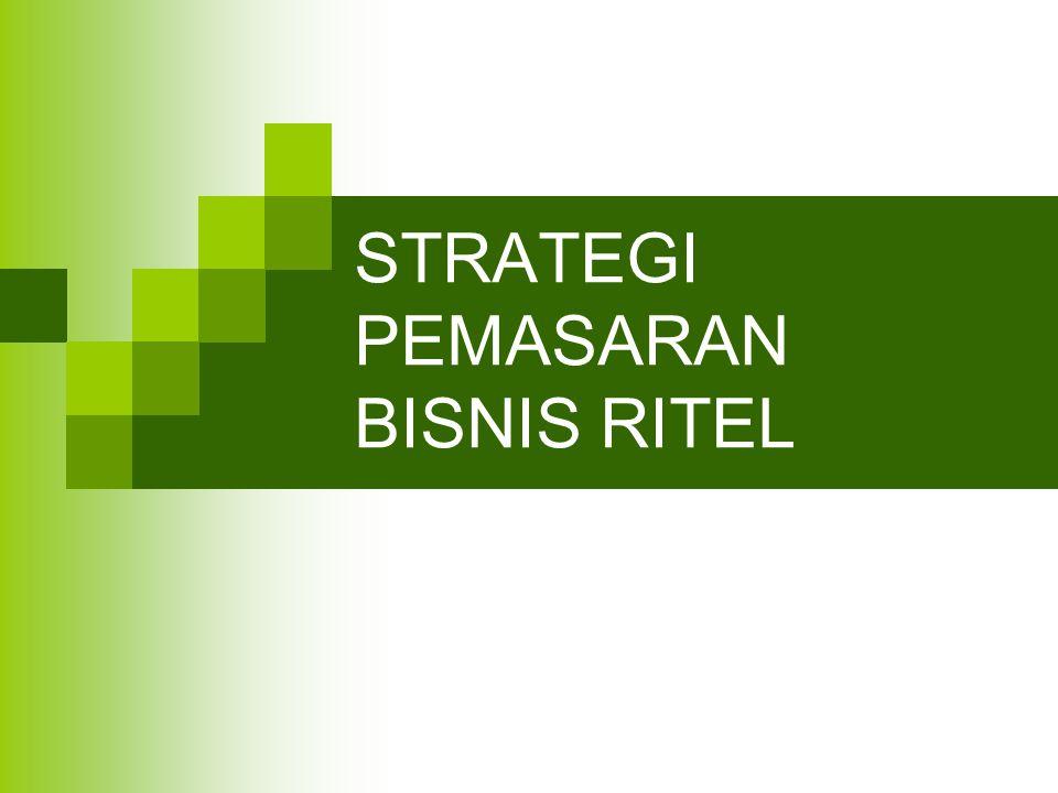 PENDAHULUAN  Membicarakan strategi pemasaran, adalah pernyataan yg menjelaskan ttg: strategi pemasaran  Target pasar ritel  Format yg direncanakan oleh ritel utk memenuhi target pasar.