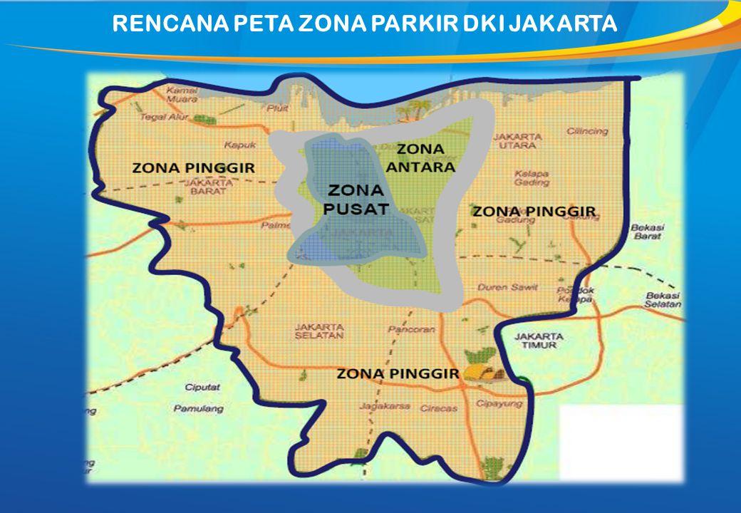 RENCANA PETA ZONA PARKIR DKI JAKARTA