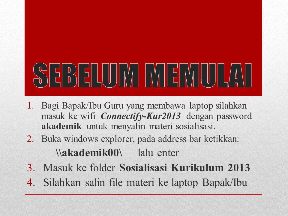 SOSIALISASI PENILAIAN KURIKULUM 2013 SMK NEGERI 1 BATAM 16 NOVEMBER 2013 SELAMAT DATANG
