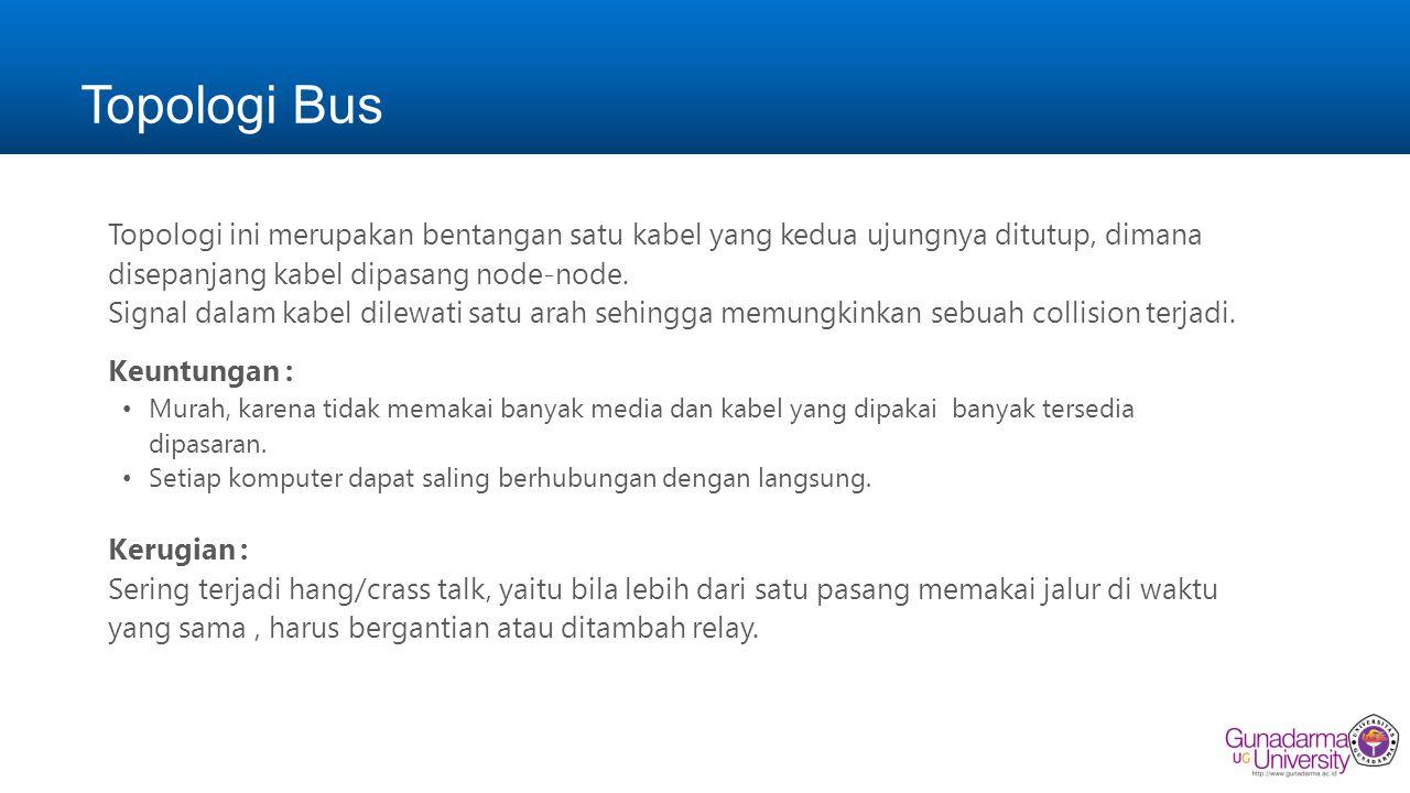 Topologi Bus (lanjutan)
