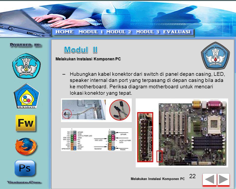 21 Melakukan Instalasi Komponen PC Memasang Kabel Motherboard dan Casing –Setelah motherboard terpasang di casing langkah selanjutnya adalah memasang
