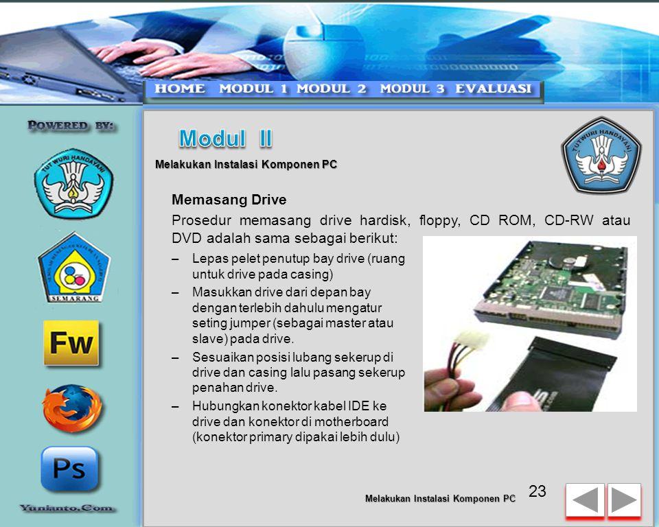 22 Melakukan Instalasi Komponen PC –Hubungkan kabel konektor dari switch di panel depan casing, LED, speaker internal dan port yang terpasang di depan