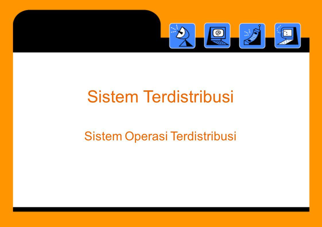 SistemTerdistribusi Sistem Operasi Terdistribusi