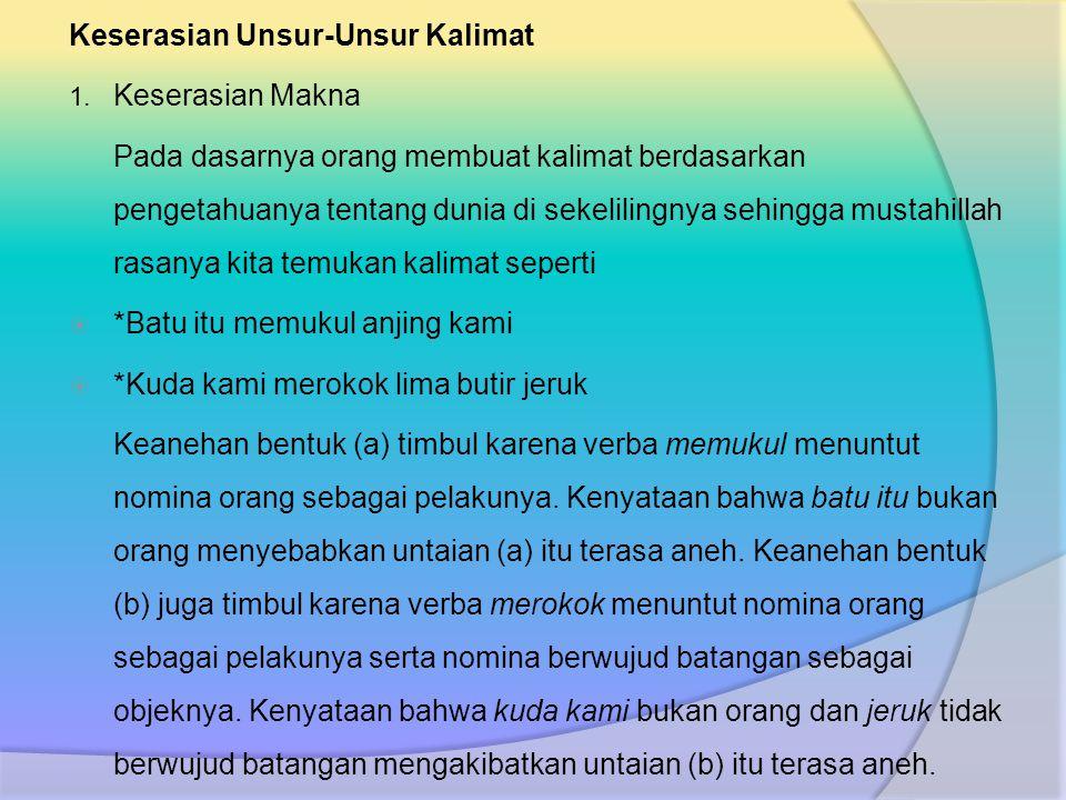 Keserasian Unsur-Unsur Kalimat 1.