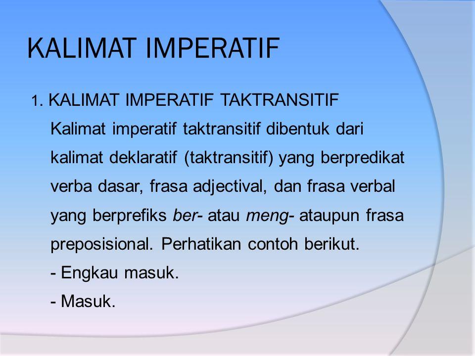 KALIMAT IMPERATIF 1.