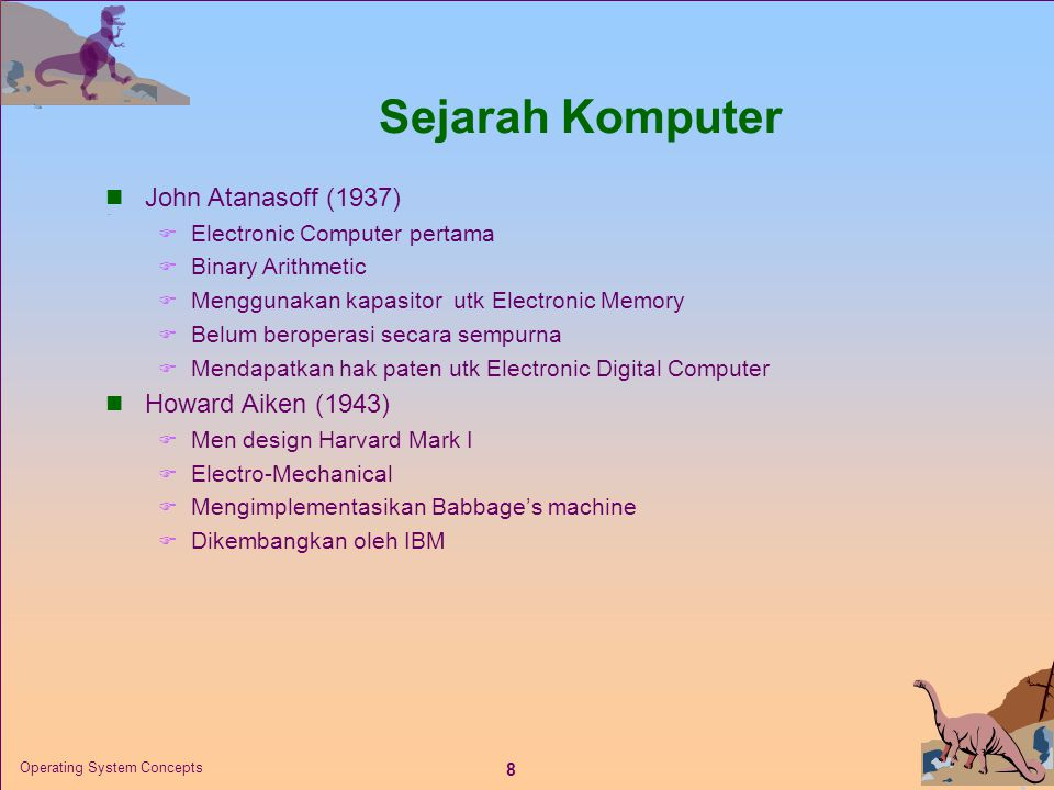19 Operating System Concepts Generations of Computer  Vacuum tube - 1946-1957  Transistor - 1958-1964  Small scale integration - 1965 on  Up to 100 devices on a chip  Medium scale integration - to 1971  100-3,000 devices on a chip  Large scale integration - 1971-1977  3,000 - 100,000 devices on a chip  Very large scale integration - 1978 to date  100,000 - 100,000,000 devices on a chip  Ultra large scale integration  Over 100,000,000 devices on a chip