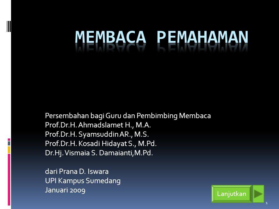 1 Persembahan bagi Guru dan Pembimbing Membaca Prof.Dr.H.