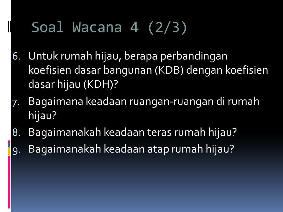 Soal Wacana 4 (2/3) 6.