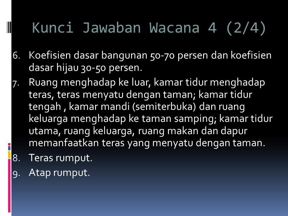 Kunci Jawaban Wacana 4 (2/4) 6.
