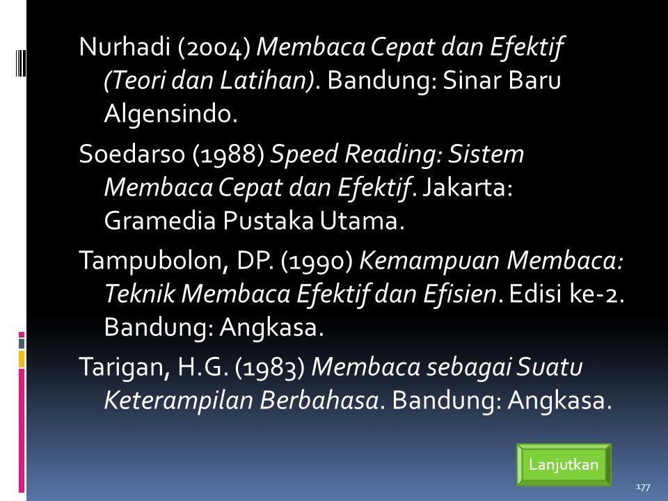 Nurhadi (2004) Membaca Cepat dan Efektif (Teori dan Latihan).