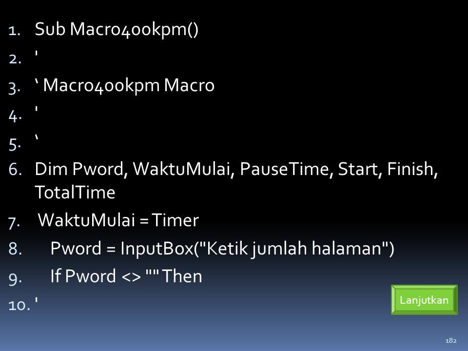 182 1.Sub Macro400kpm() 2. 3. ' Macro400kpm Macro 4.