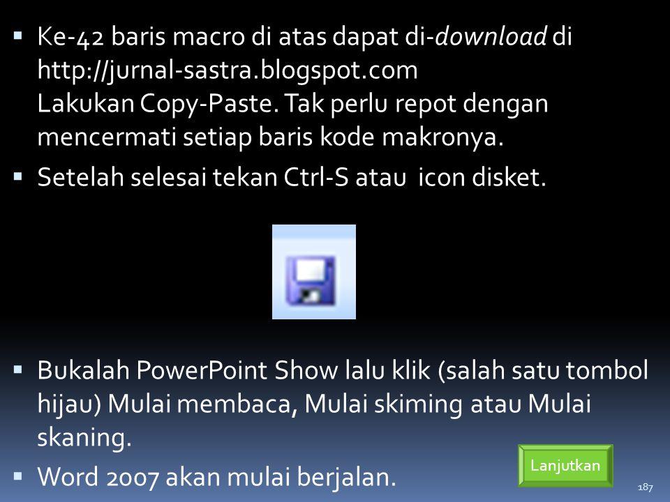187  Ke-42 baris macro di atas dapat di-download di http://jurnal-sastra.blogspot.com Lakukan Copy-Paste.