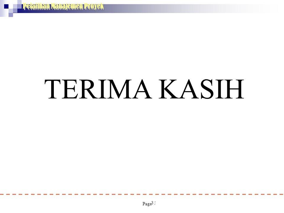 Pelatihan Manajemen Proyek 33 TERIMA KASIH Ir.T.Reinhart Page Simandjuntak Dipl HE,MT/WI Utama Kementerian PU