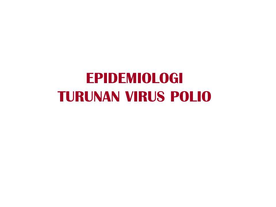 EPIDEMIOLOGI TURUNAN VIRUS POLIO