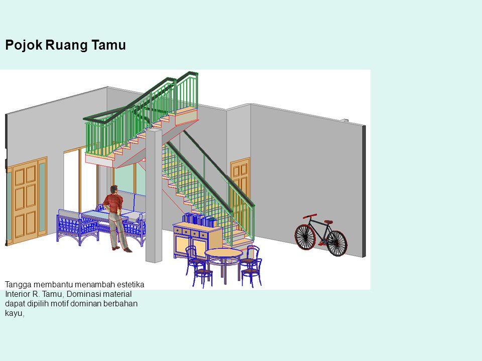 Tangga membantu menambah estetika Interior R. Tamu, Dominasi material dapat dipilih motif dominan berbahan kayu, Pojok Ruang Tamu