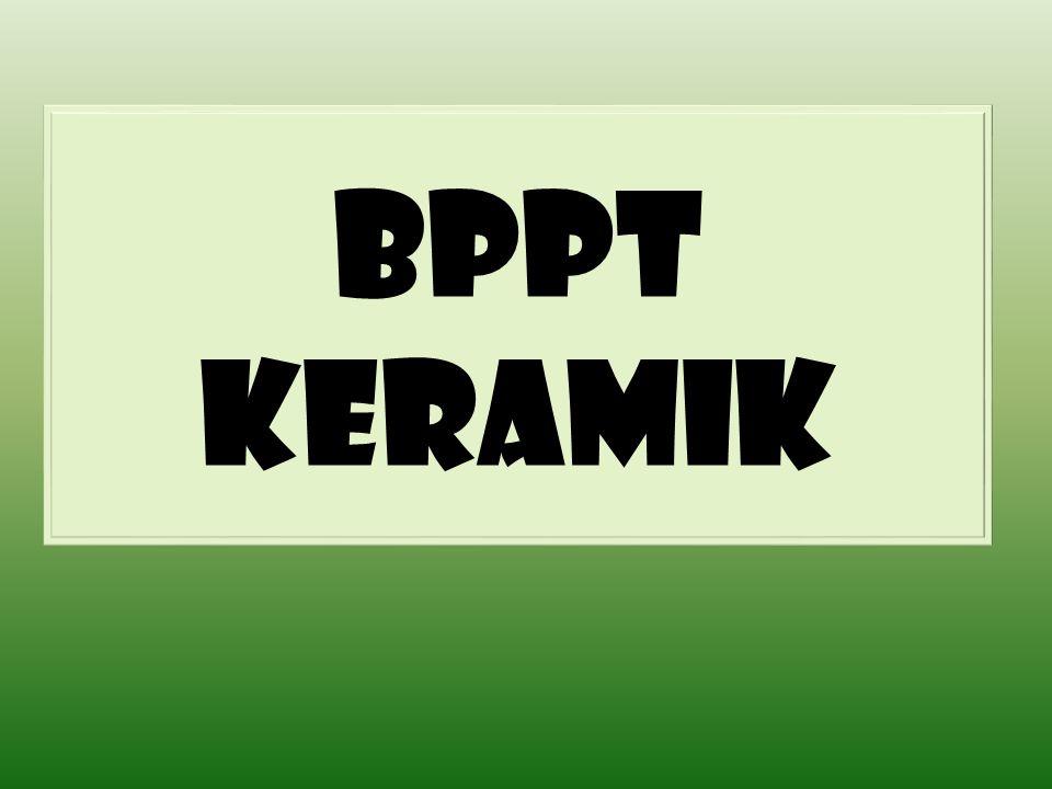 BPPT KERAMIK