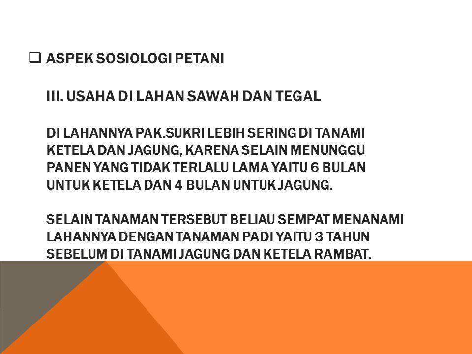  ASPEK SOSIOLOGI PETANI III.