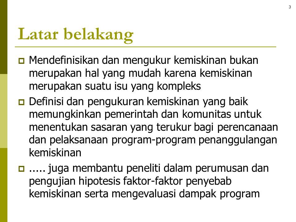 P1: Kedalaman kemiskinan Population ranked by income P A B C D Quiz: P1 = ? 24