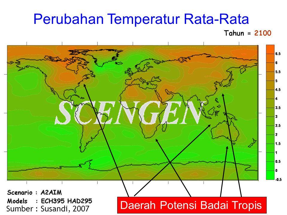 Daerah Potensi Badai Tropis Sumber : Susandi, 2007 Perubahan Temperatur Rata-Rata