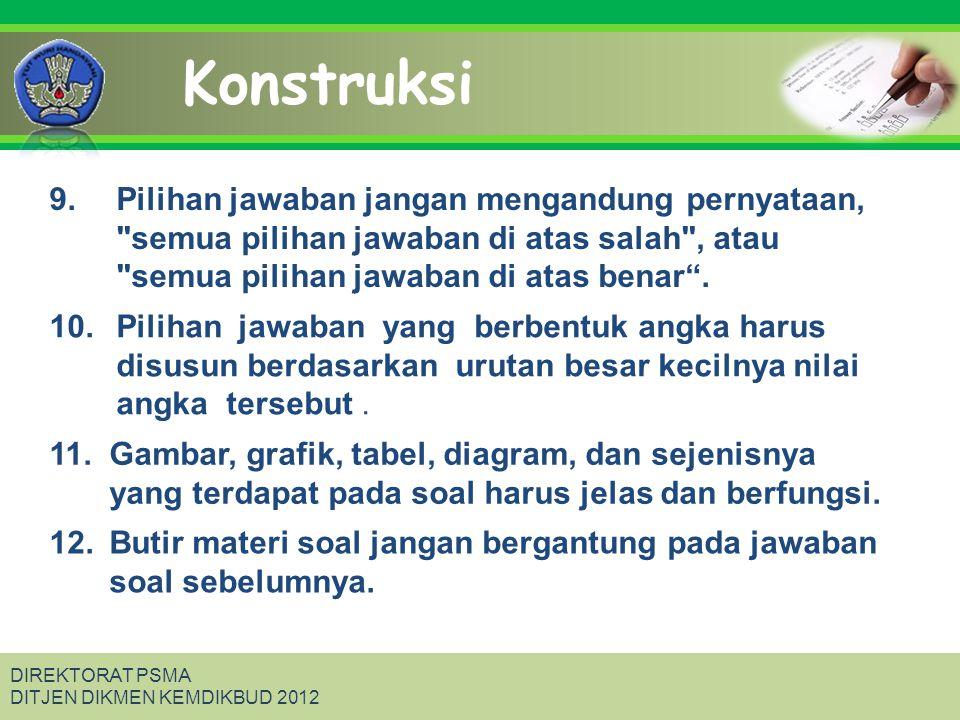 Click to edit Master title style DIREKTORAT PSMA DITJEN DIKMEN KEMDIKBUD 2012 Bahasa 13.