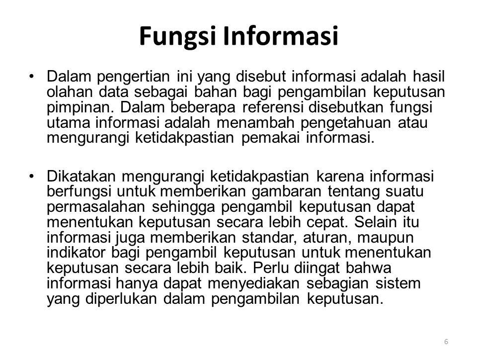 Fungsi Informasi •Dalam kasus seperti contoh tersebut faktor koordinasi sulit dilaksanakan.