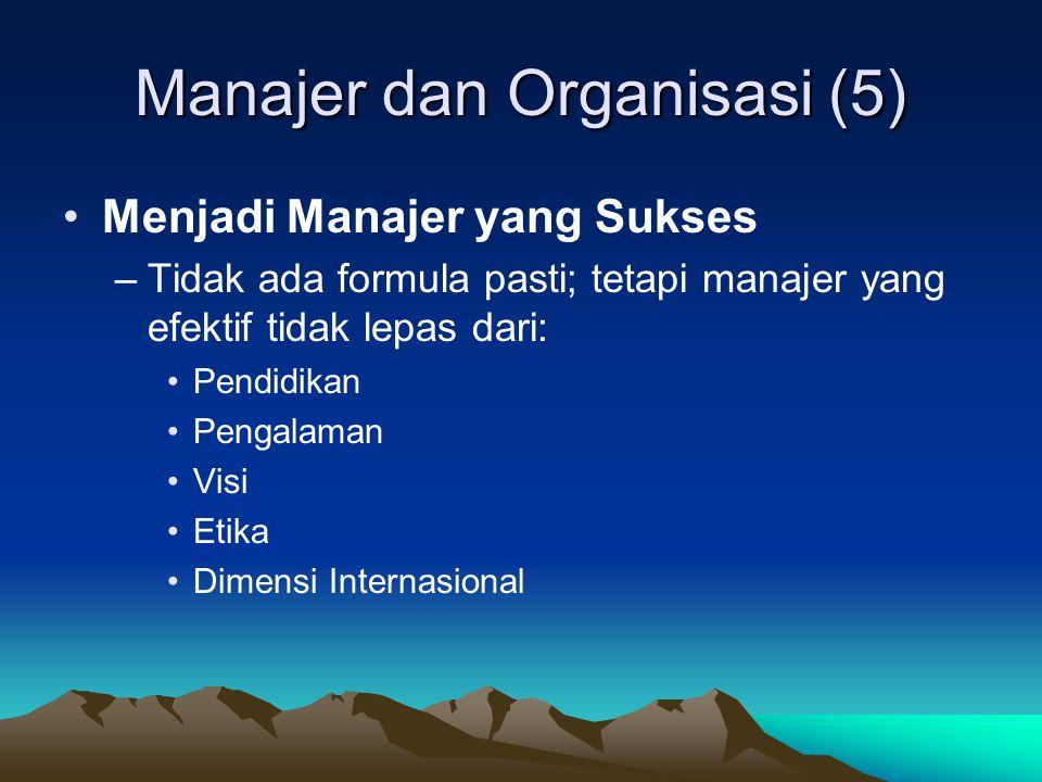 Manajer dan Organisasi (4) –Keterampilan Analitis dan Konseptual •Keterampilan Analitis  memecah persoalan ke dalam bagian yang lebih kecil, dan kemudian memberi solusi untuk masalah tsb.
