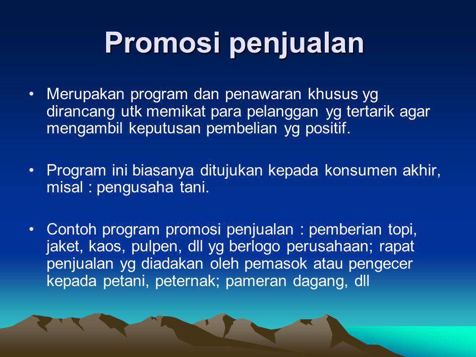 Promosi penjualan Promosi penjualan •Merupakan program dan penawaran khusus yg dirancang utk memikat para pelanggan yg tertarik agar mengambil keputus