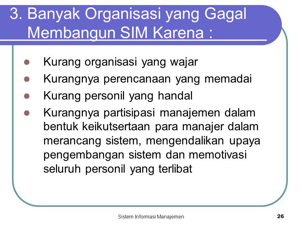 Sistem Informasi Manajemen26 3.
