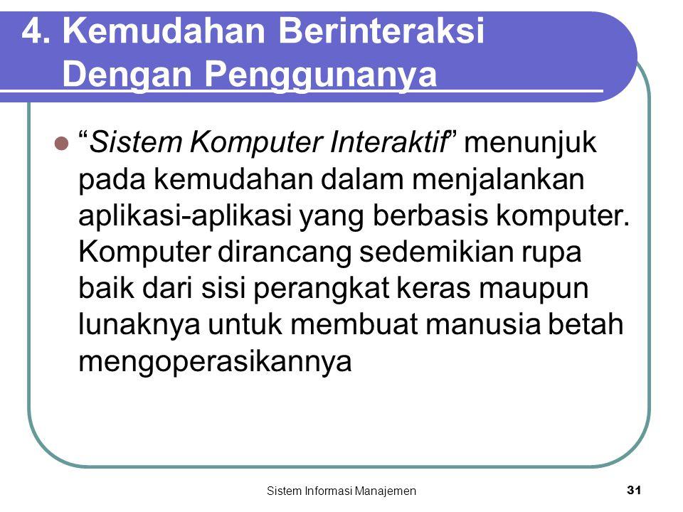 Sistem Informasi Manajemen31 4.
