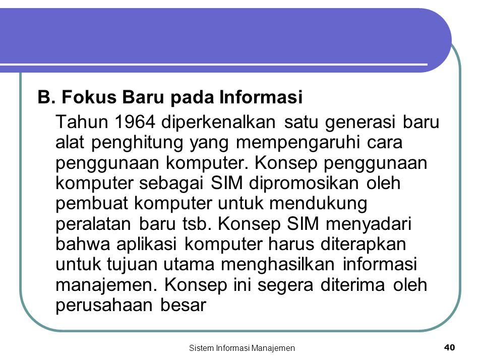 Sistem Informasi Manajemen40 B.