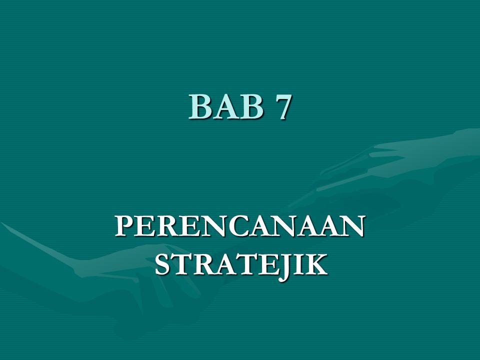 BAB 7 PERENCANAAN STRATEJIK