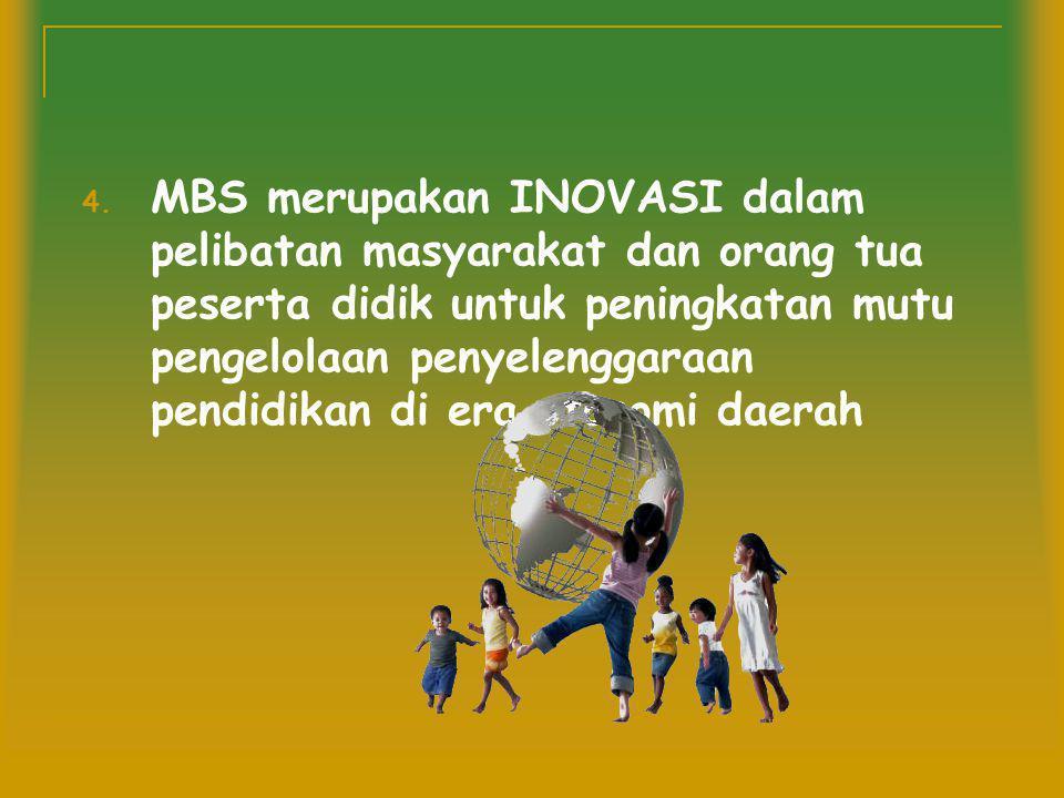 Lanjutan… 3. Upaya PENINGKATAN MUTU layanan pendidikan harus melibatkan stakeholders pendidikan, khususnya masyarakat dan orang tua peserta didik.