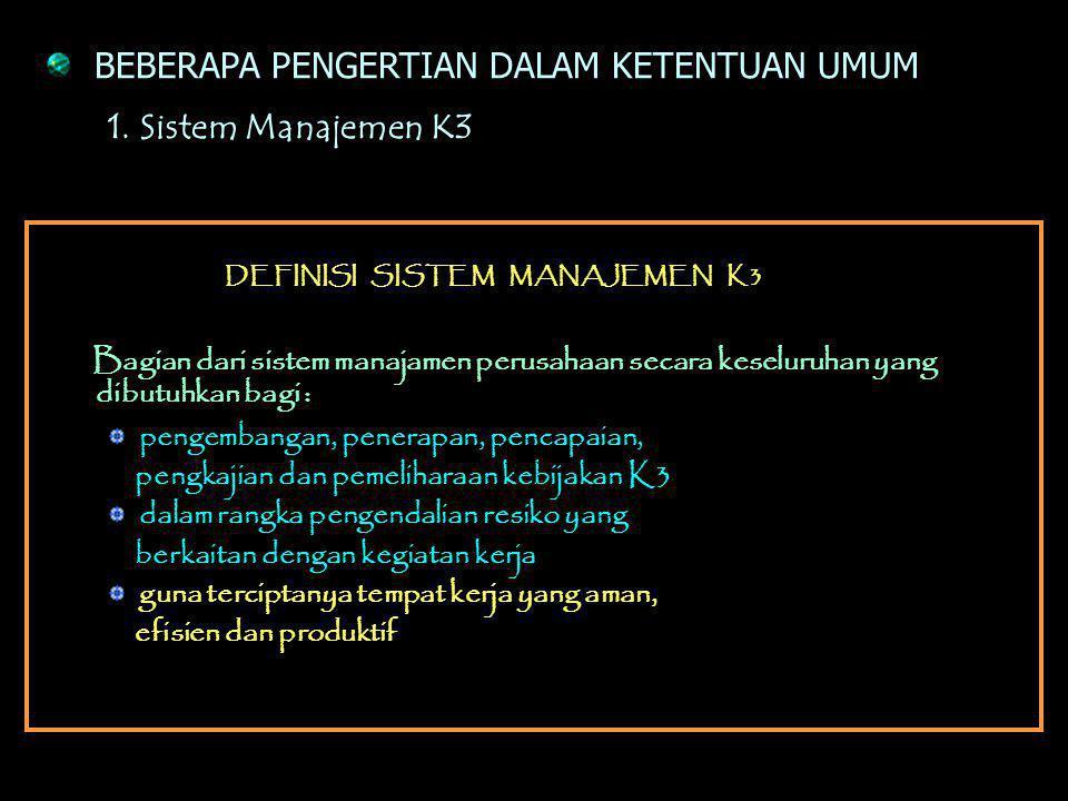 10 Bab 12 Pasal 4 Lampiran Bab I - Ketentuan Umum Bab II - Tujuan Dan Sasaran SMK3 Bab III- Penerapan SMK3 Bab IV- Audit SMK3 Bab V- Kewenangan Direkt