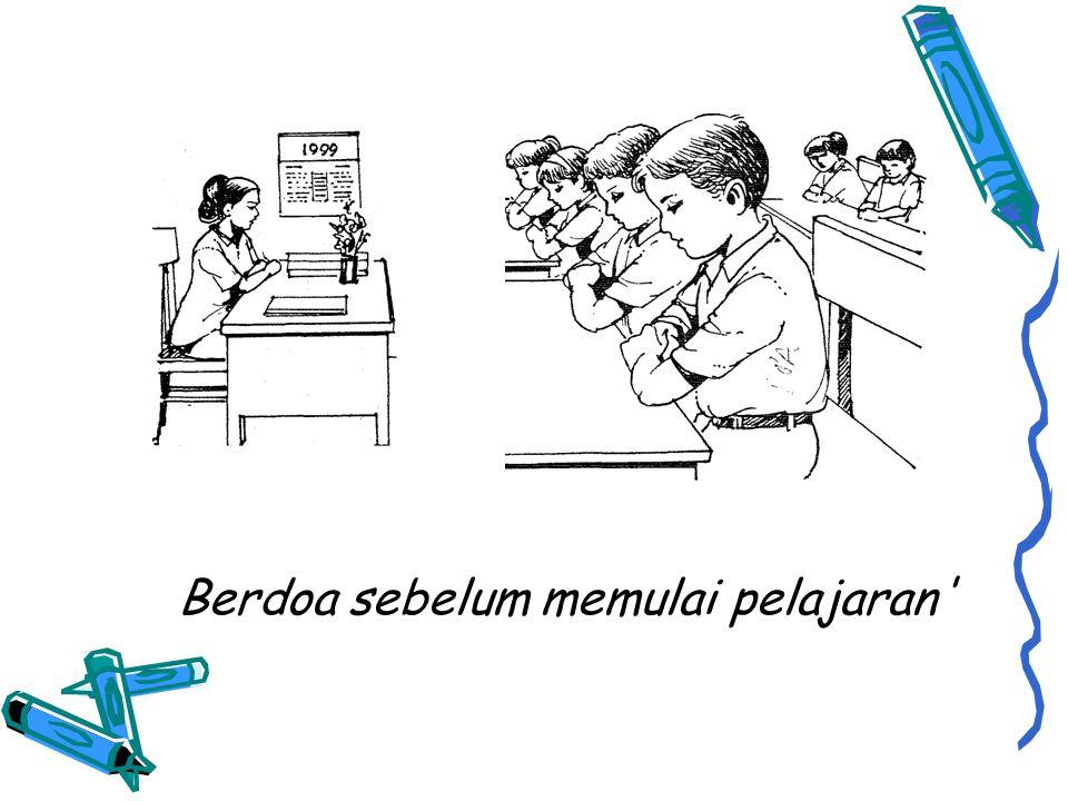 Berdoa sebelum memulai pelajaran'