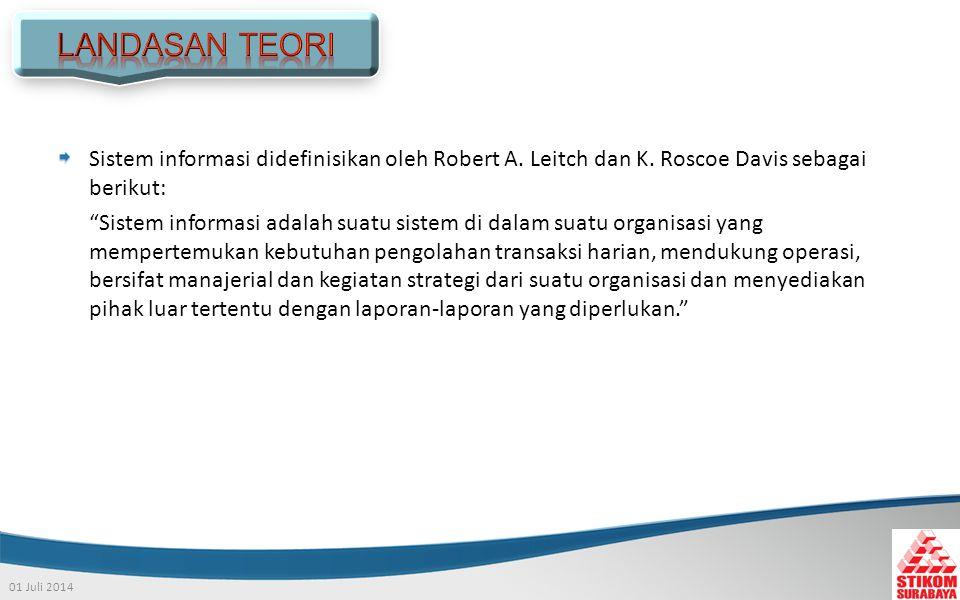 01 Juli 2014 Sistem informasi didefinisikan oleh Robert A.