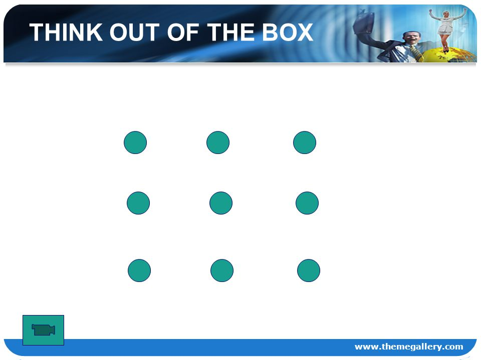 www.themegallery.com THINK OUT OF THE BOX