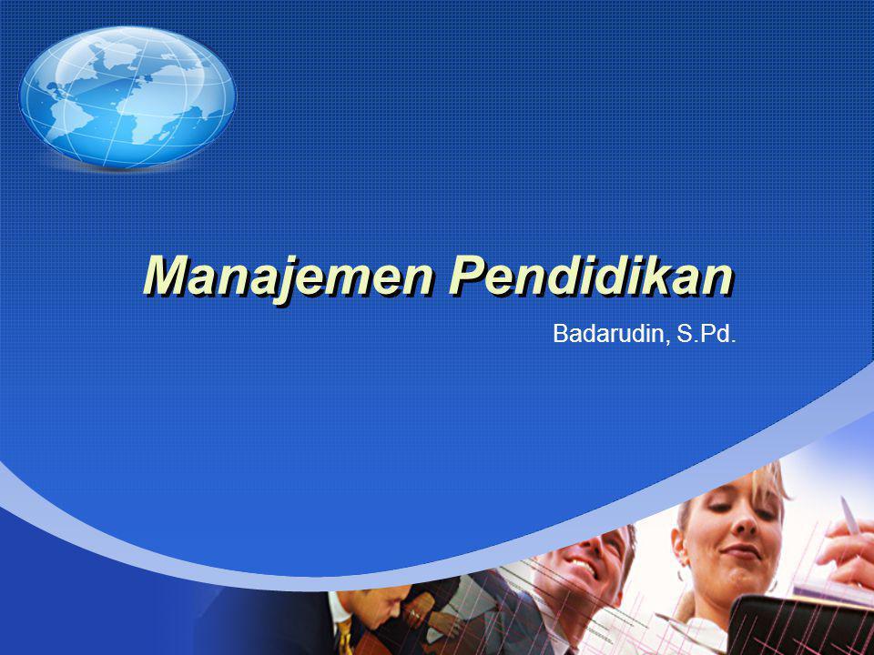 Company LOGO Manajemen Pendidikan Badarudin, S.Pd.