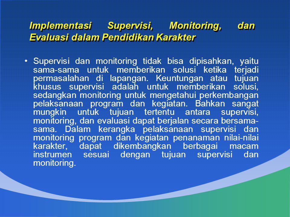 •Supervisi dan monitoring tidak bisa dipisahkan, yaitu sama-sama untuk memberikan solusi ketika terjadi permasalahan di lapangan. Keuntungan atau tuju