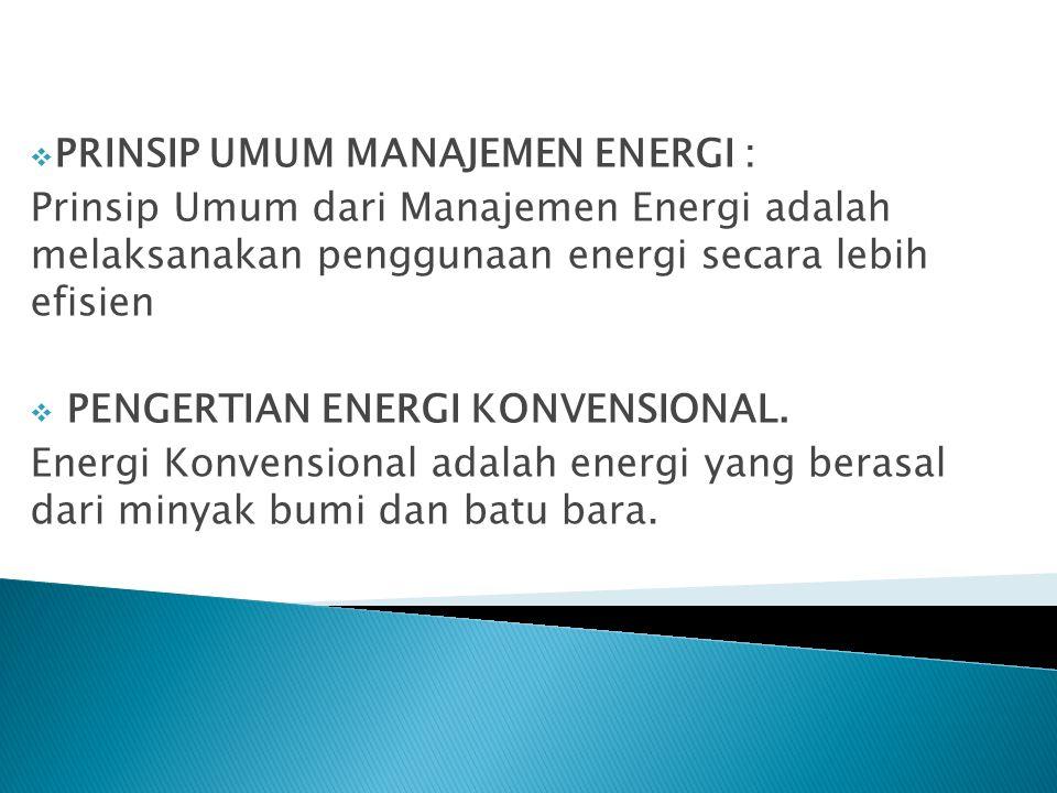  PENGERTIAN ENERGI BARU, DAN ENERGI TERBARUKAN Energi Baru dan Energi Terbarukan adalah energi bersih yang dapat diperbarui dan mampu untuk menyediakan energi secara berkelanjutan, relatif stabil dan dalam jangka waktu yang panjang.