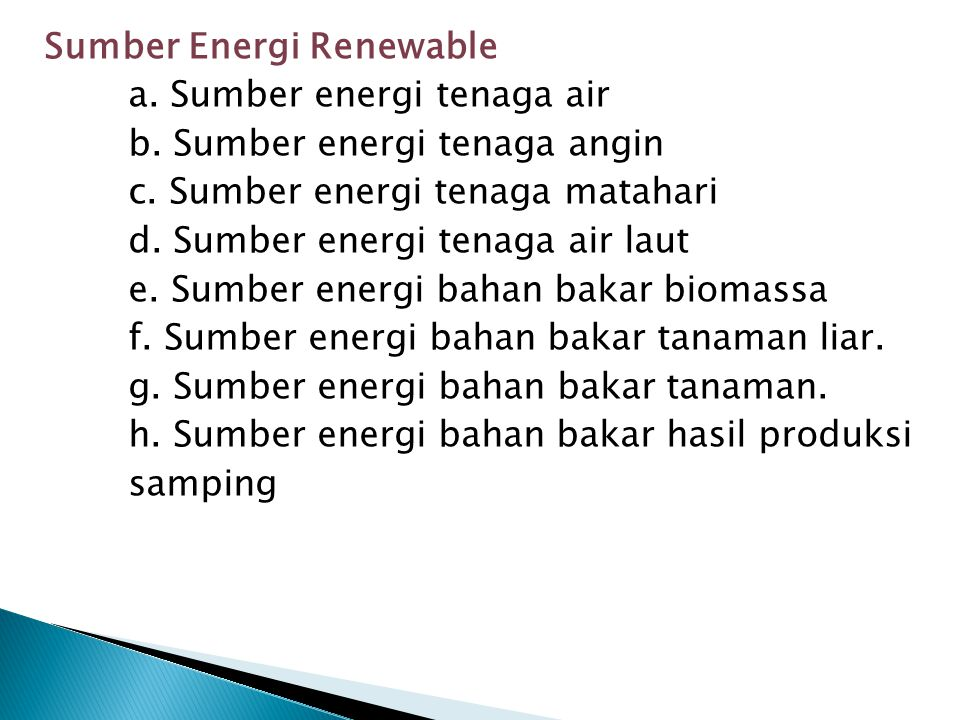 Sumber Energi Renewable a.Sumber energi tenaga air b.