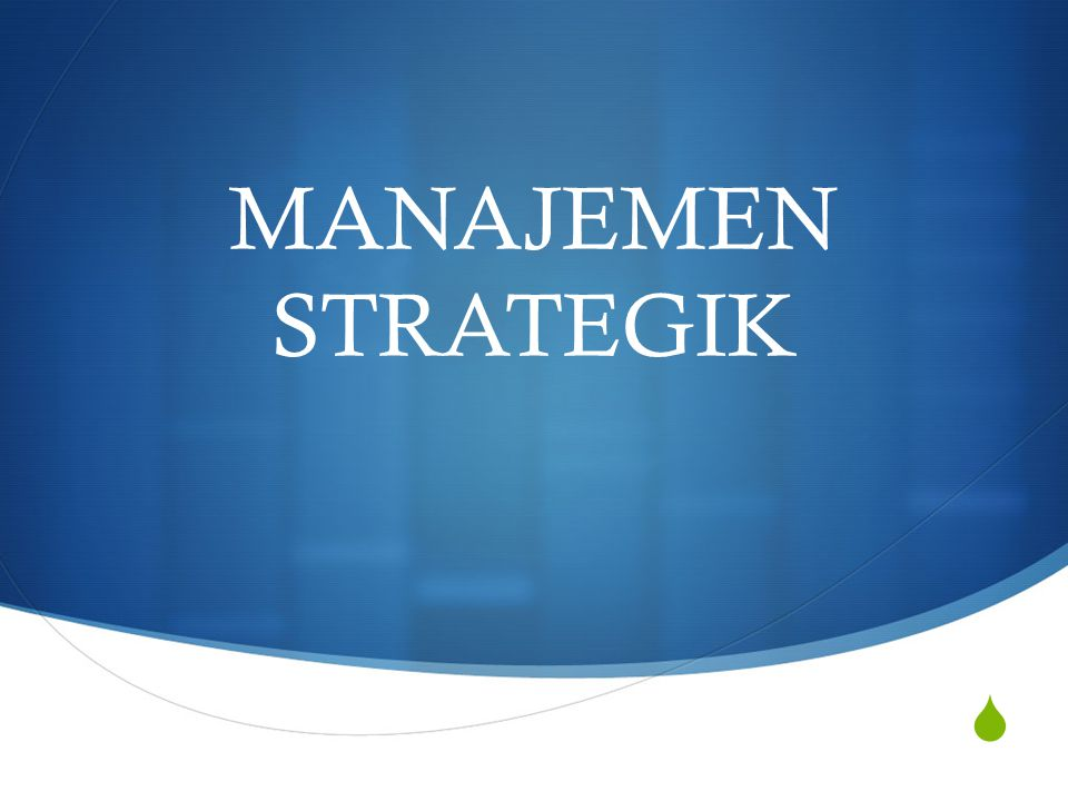 POLICIES Defined : Broad guidelines for decision making that link the formulation of strategy with its implementation.