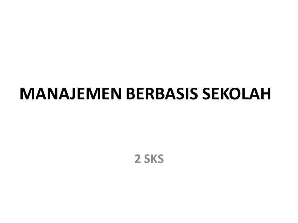 MANAJEMEN BERBASIS SEKOLAH 2 SKS