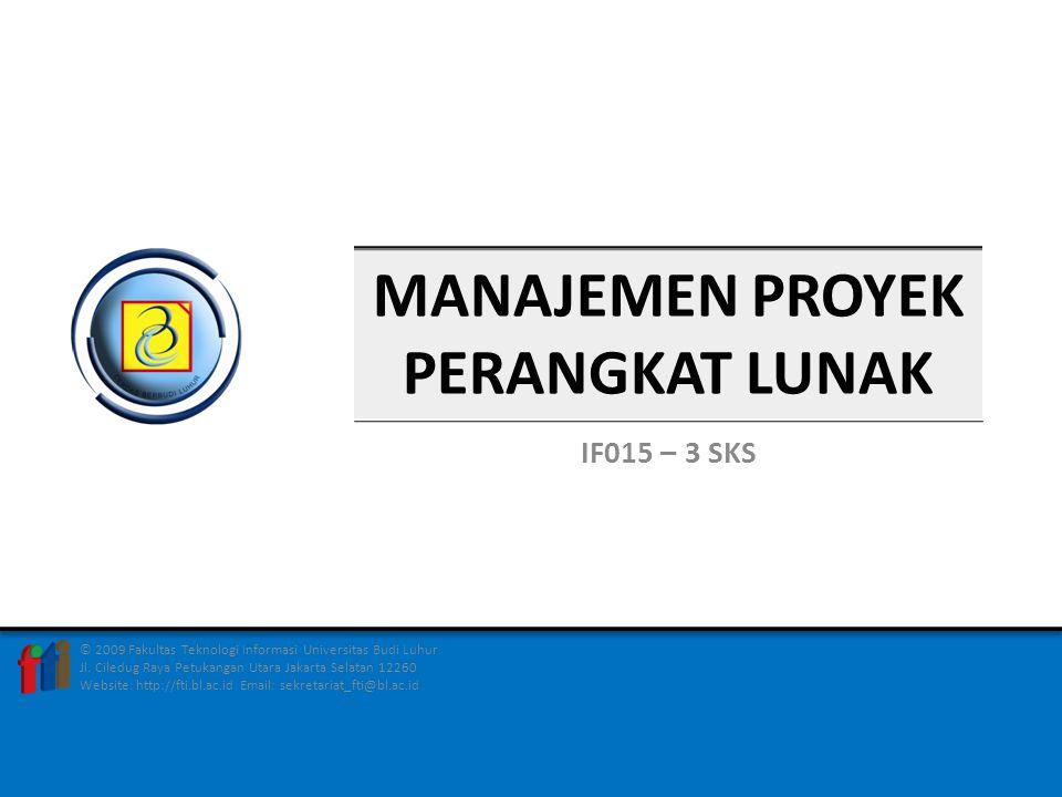 MANAJEMEN RESIKO dalam MONITORING DAN PENGAWASAN PROYEK PERTEMUAN 14/1 FAKULTAS TEKNOLOGI INFORMASIMANAJEMEN PROYEK P/L – IF015 - 3 SKS2