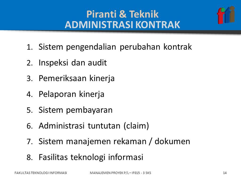 1.Dokumentasi kontrak 2. Aset proses organisasi seperti: 1.