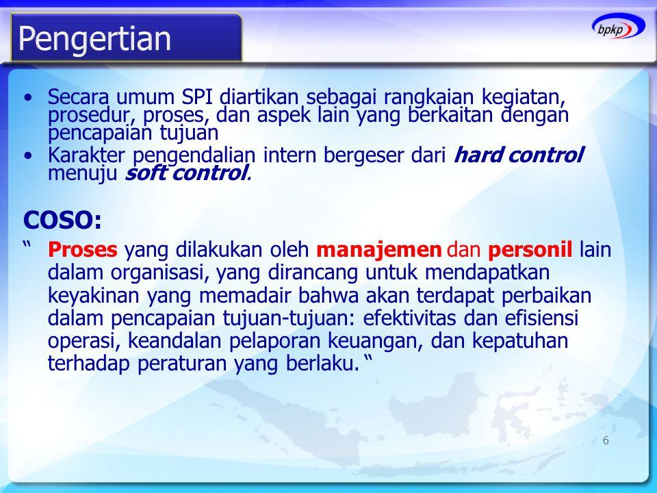 •Secara umum SPI diartikan sebagai rangkaian kegiatan, prosedur, proses, dan aspek lain yang berkaitan dengan pencapaian tujuan •Karakter pengendalian