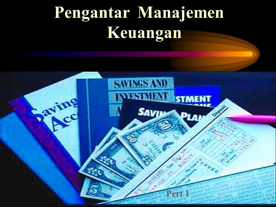 Pengantar Manajemen Keuangan Pert 1