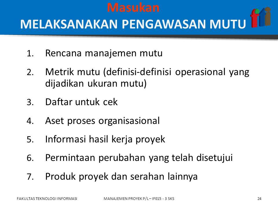 1. Rencana manajemen mutu 2.