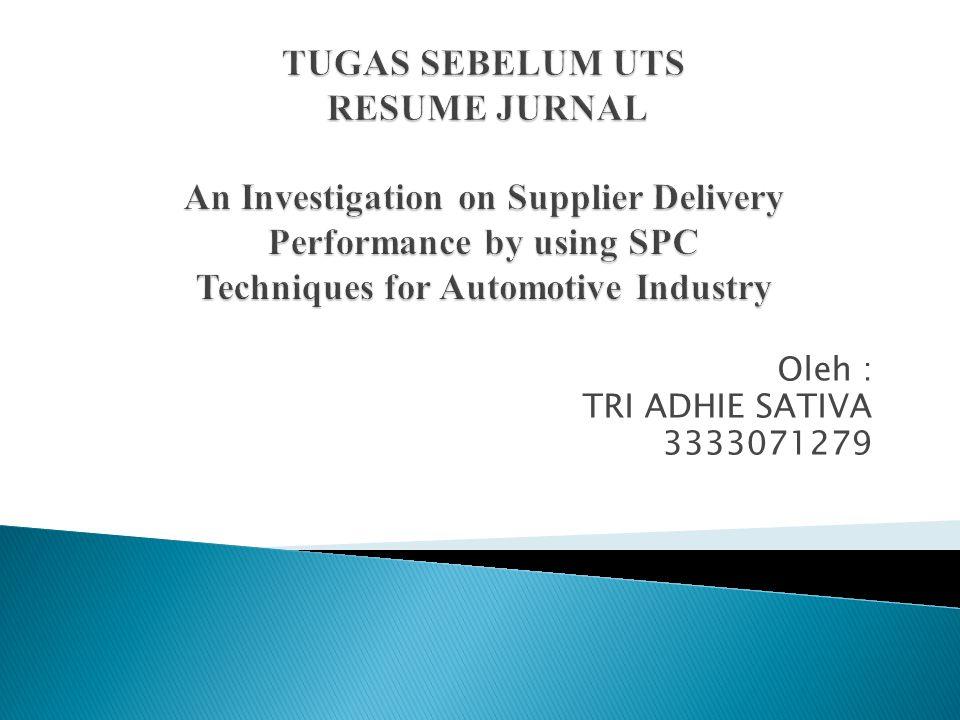 Oleh : TRI ADHIE SATIVA 3333071279