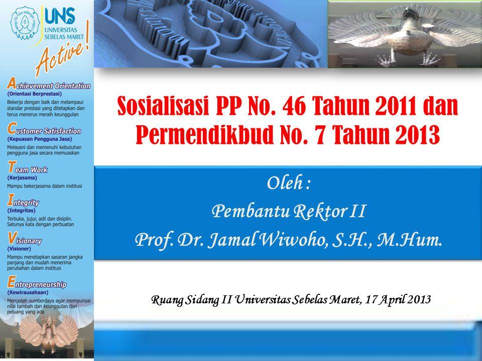 Sosialisasi PP No. 46 Tahun 2011 dan Permendikbud No.