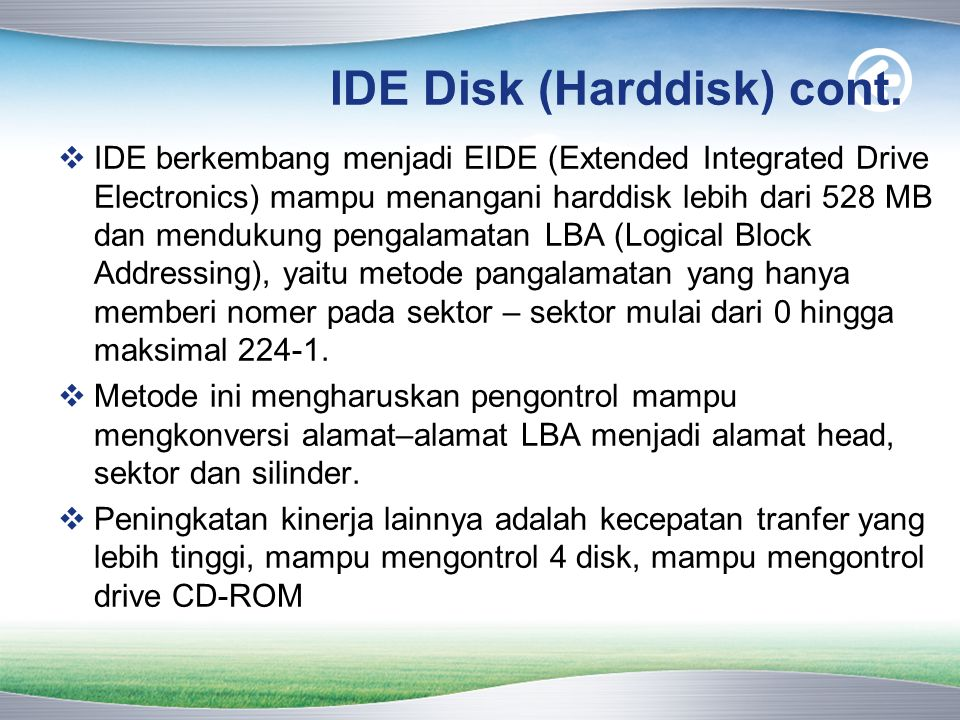 IDE Disk (Harddisk) cont.